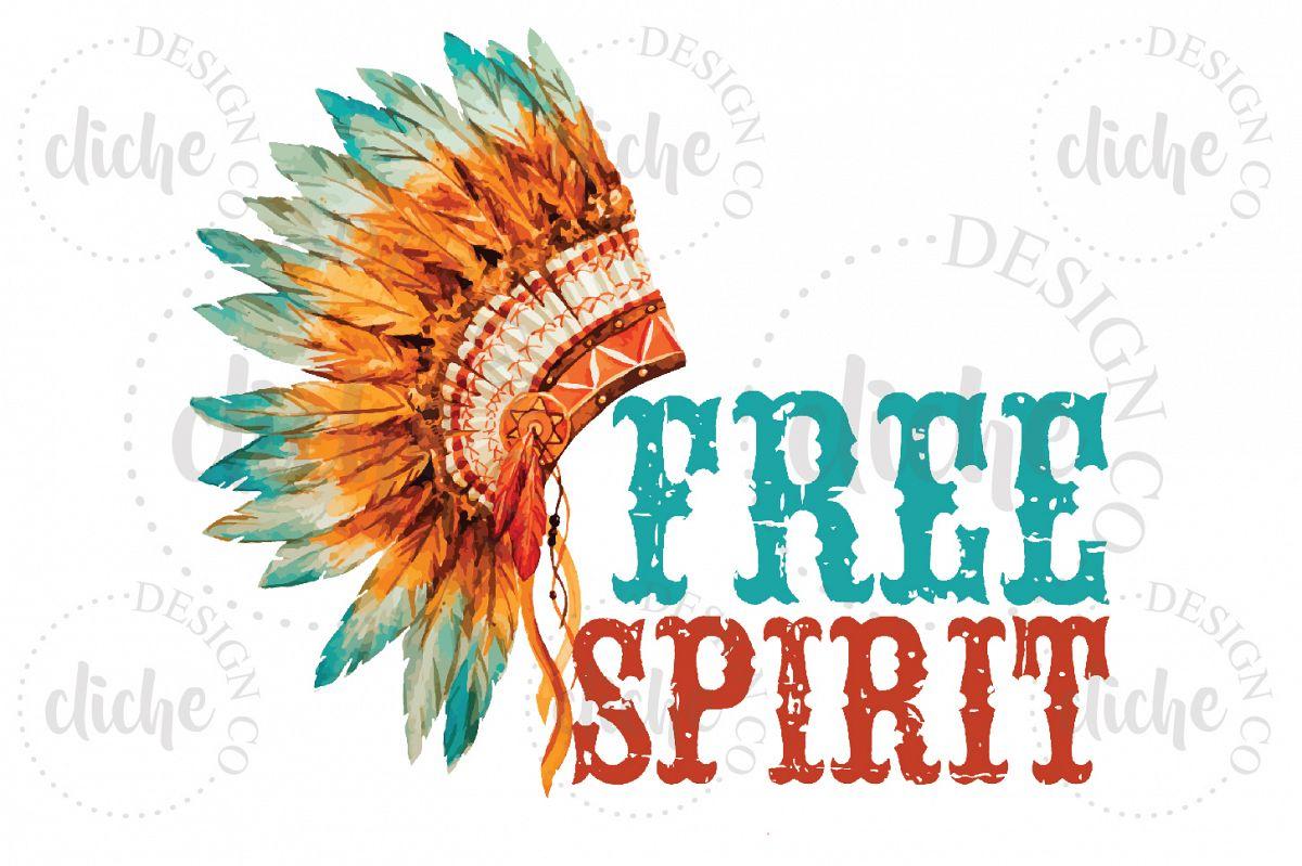 Free Spirit Sublimation Design example image 1