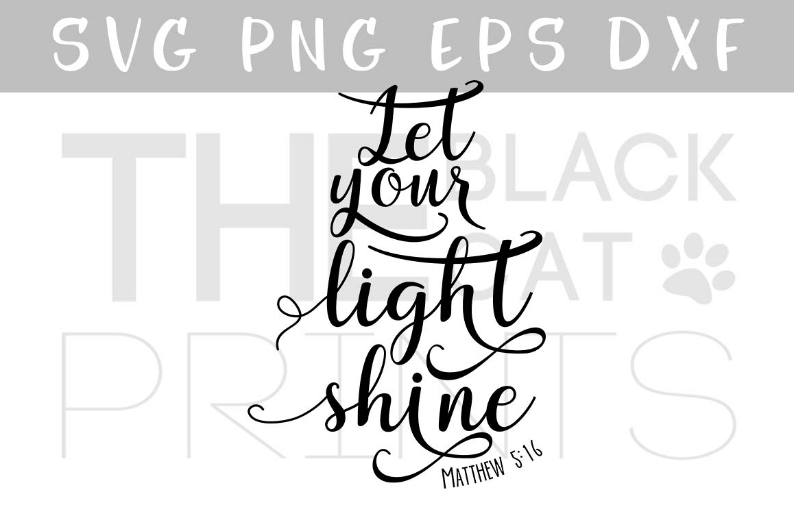 Let your light shine SVG PNG EPS DXF Bible verse SVG Matthew 5:16 example image 1