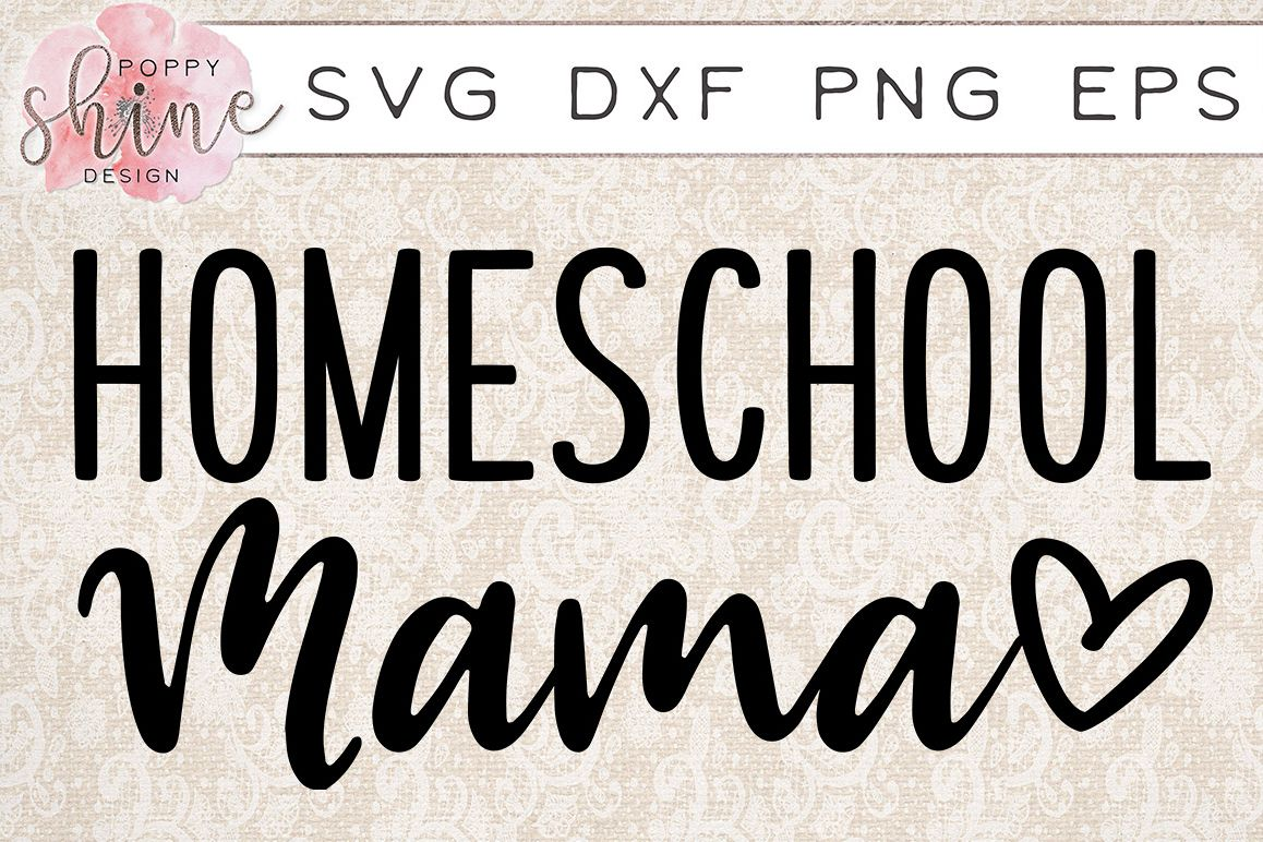 Homeschool Mama SVG PNG EPS DXF Cutting Files example image 1