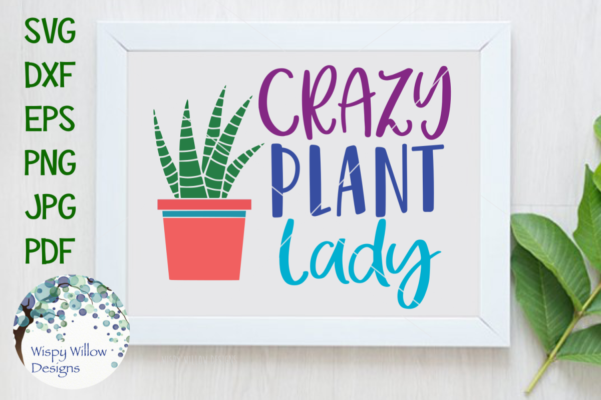Crazy Plant Lady SVG example image 1