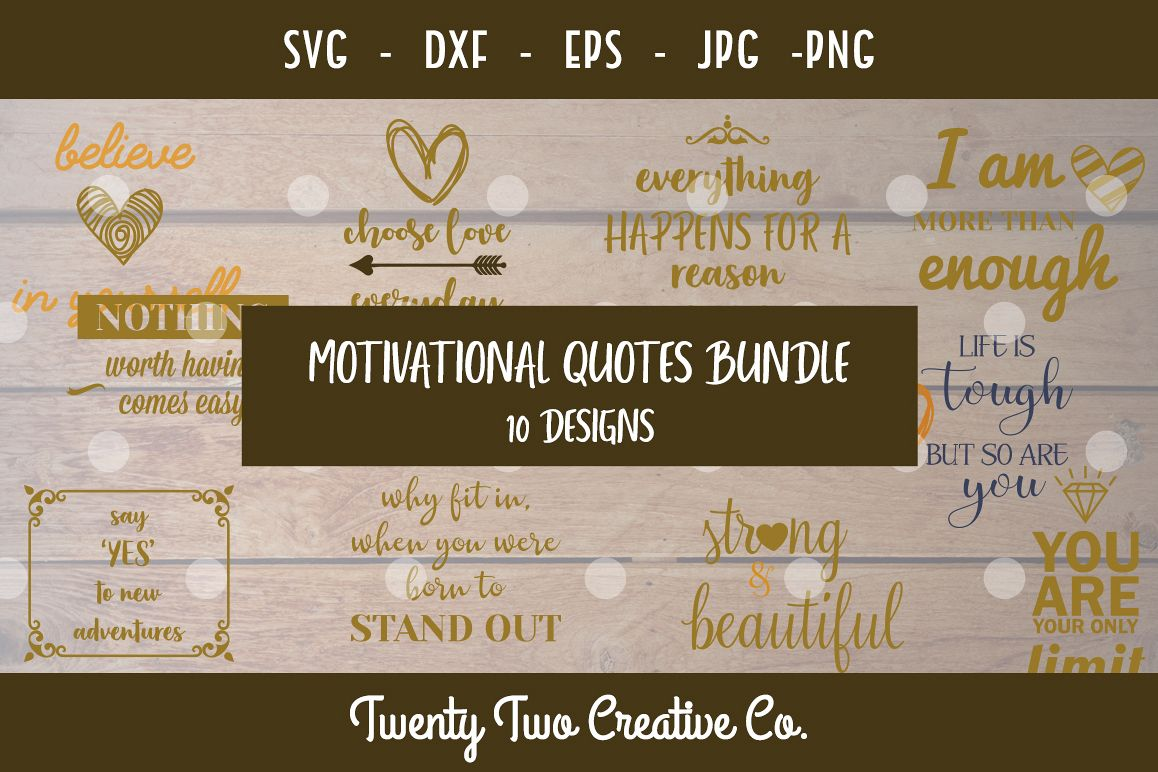 Motivational Quotes SVG Bundle - SVG, DXF, PNG, JPG, EPS example image 1