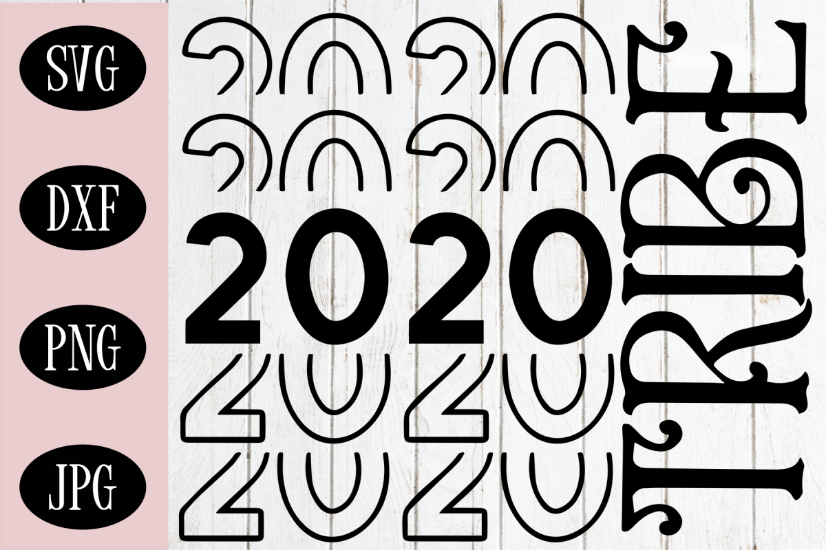 New Years SVG, 2020 Tribe SVG, Holiday SVG example image 1