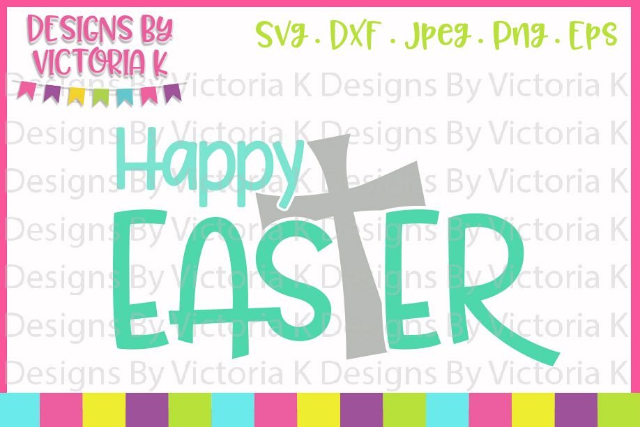 Happy Easter, Jesus, Cross, SVG, DXF, PNG example image 1