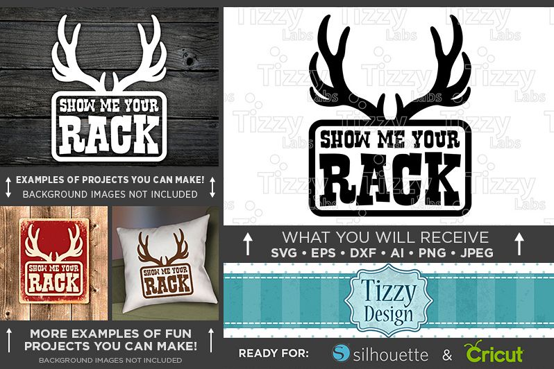 Show Me Your Rack - Deer HUNTING SVG Files - 850