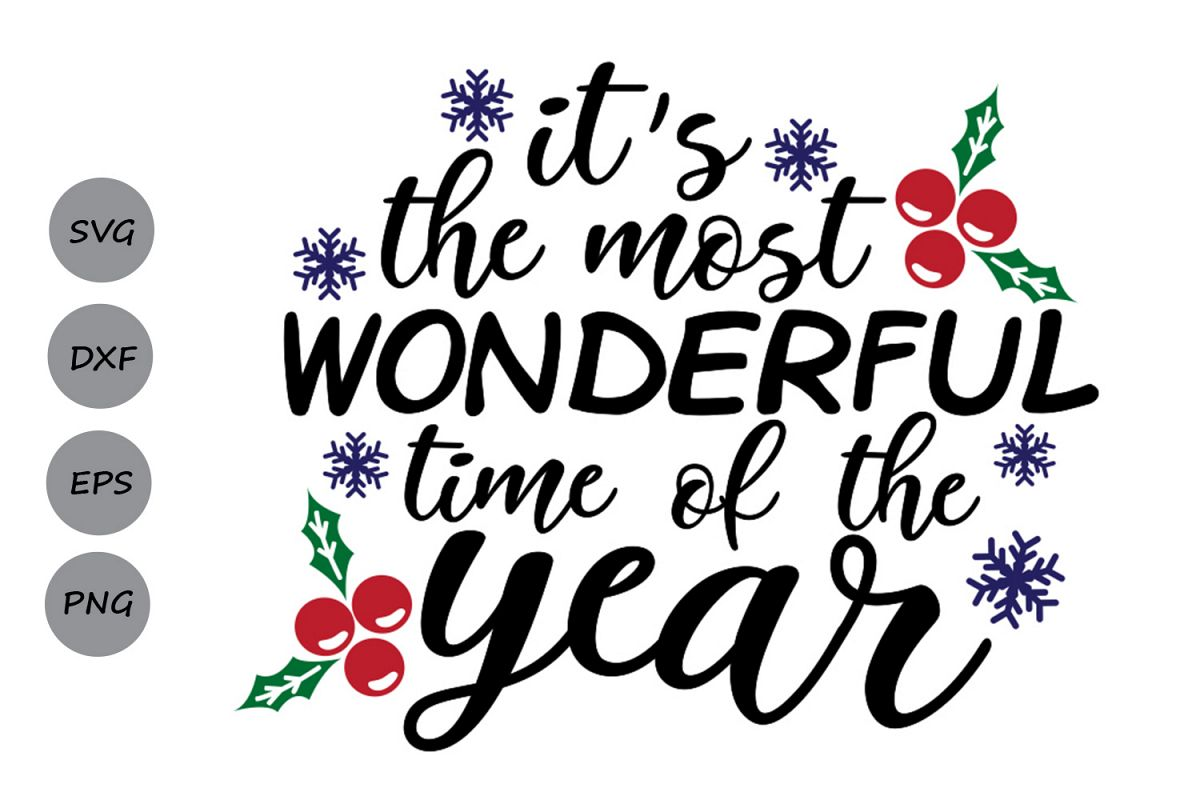 it's the most wonderful time of the year svg, christmas svg. - photo#37