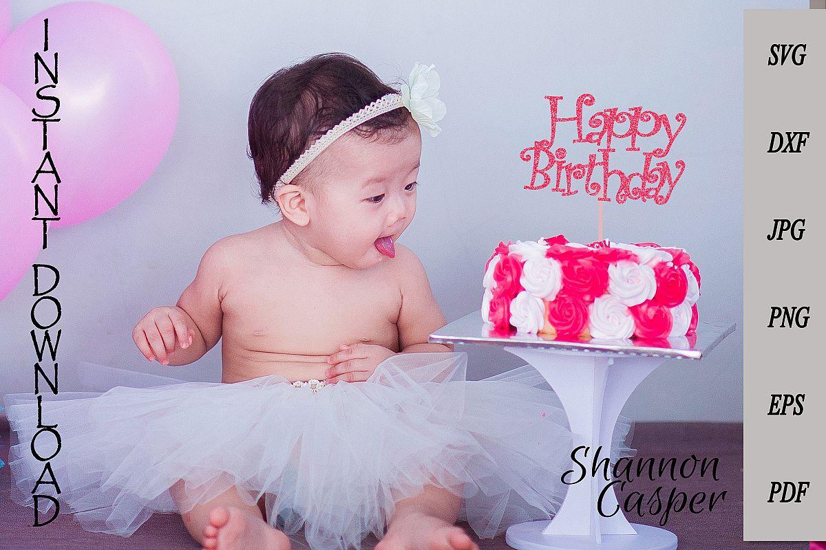 Happy Birthday Cake Topper SVG #2 example image 1