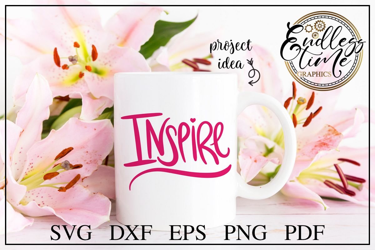 Hand-lettered Inspire SVG Design example image 1