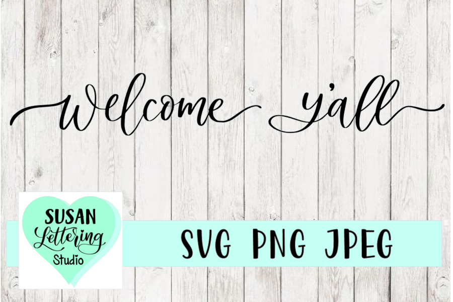Welcome Y'all Handlettered SVG, PNG, JPEG example image 1