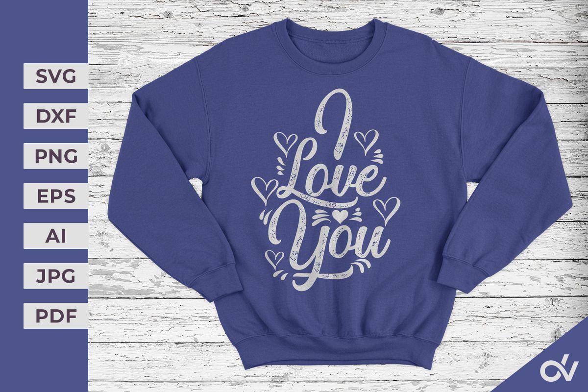 I Love You - Valentines SVG example image 1