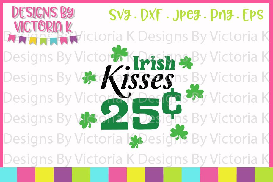 St Patrick's Day, Irish Kisses, SVG, DXF, PNG example image 1