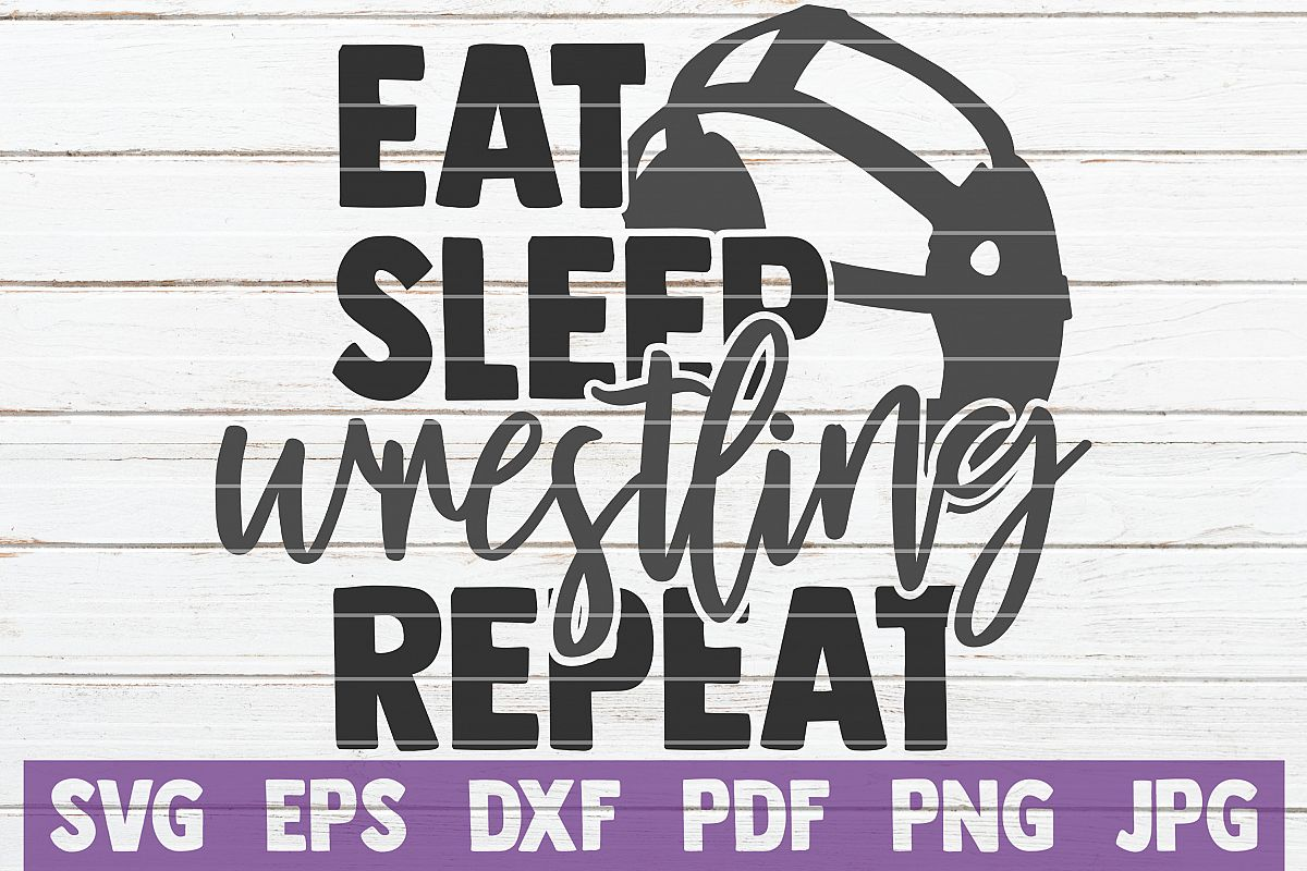Eat Sleep Wrestling Repeat SVG Cut File| commercial use example image 1