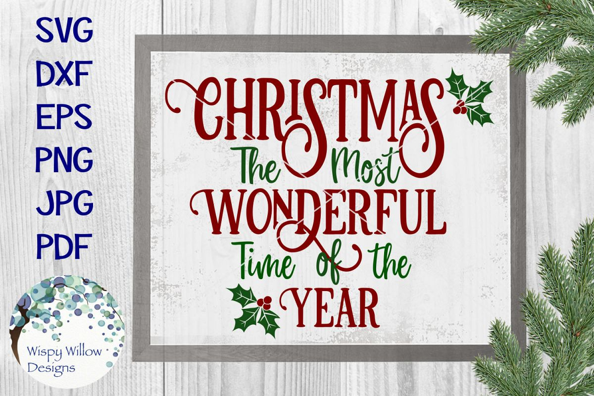 Christmas The Most Wonderful Time Of The Year SVG Cut File example image 1