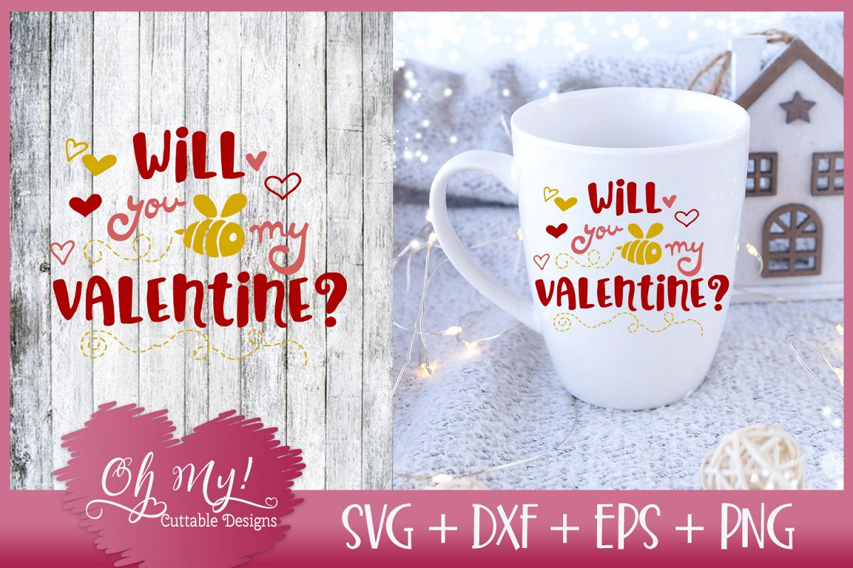 Will You Bee My Valentine? - SVG EPS DXF Cutting File example image 1