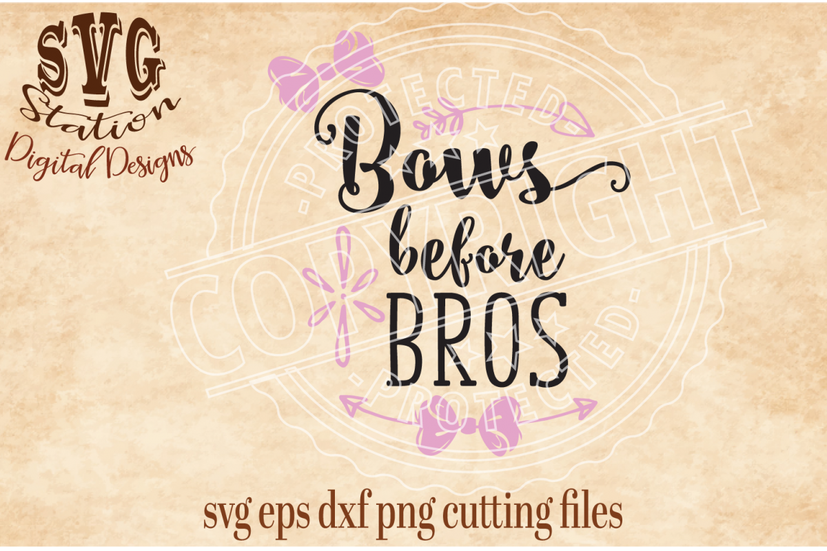 Bows Before Bros Cut File example image 1