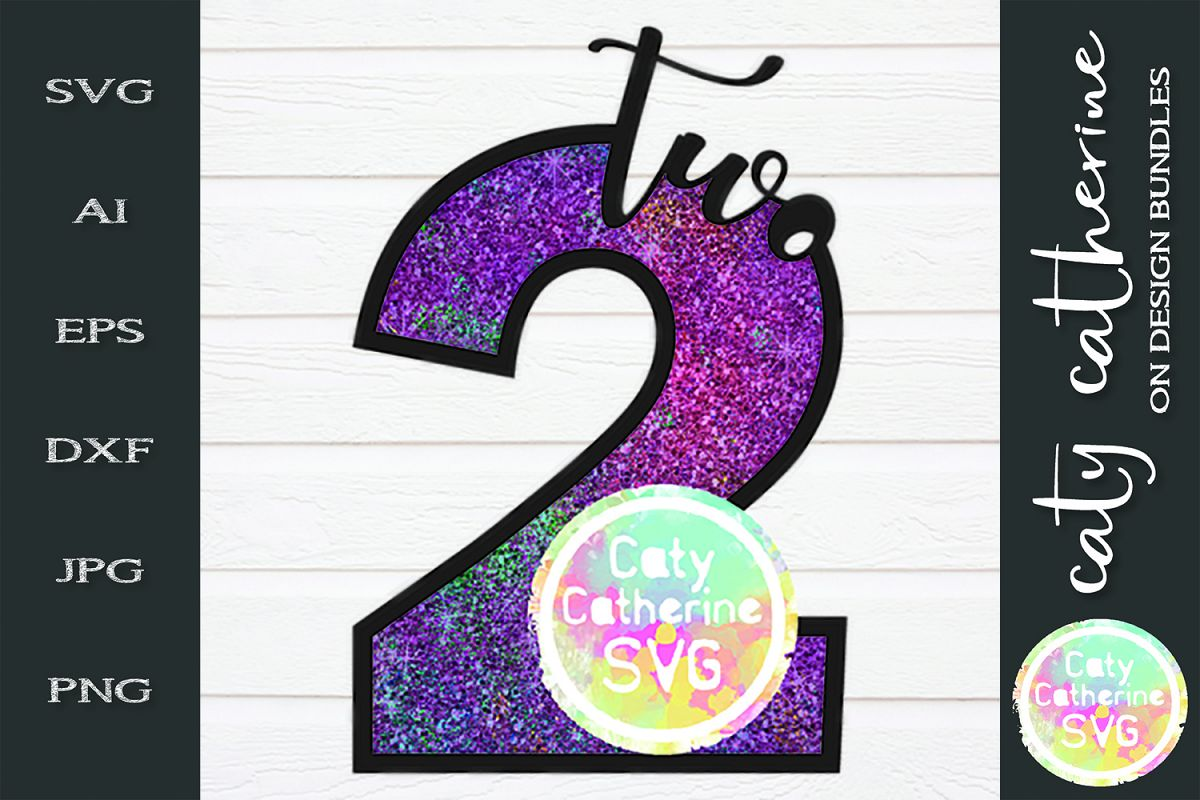 2 Two Years Old Birthday SVG Cut File example image 1