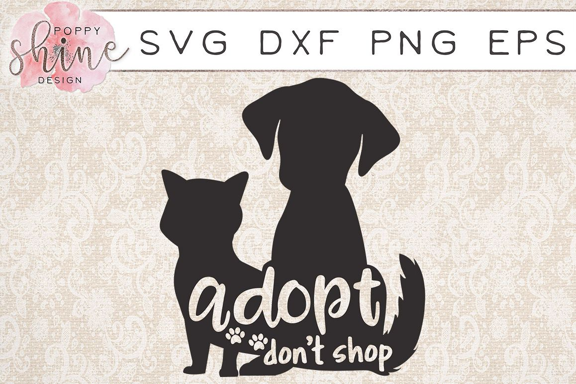 Adopt Don't Shop SVG PNG EPS DXF Cutting Files example image 1
