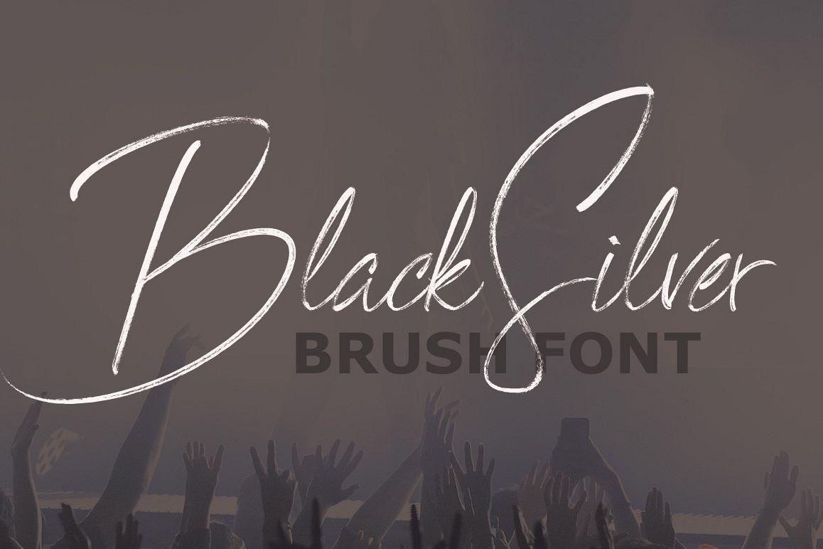 BlackSilver Brush Font example image 1