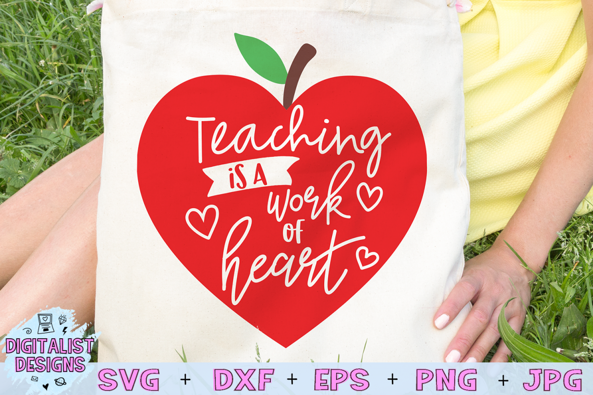 teacher svg, teaching is a work of heart, apple example image 1