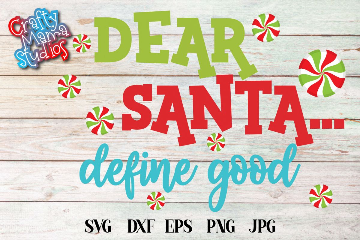 Dear Santa Define Good SVG, Naughty List, Christmas example image 1