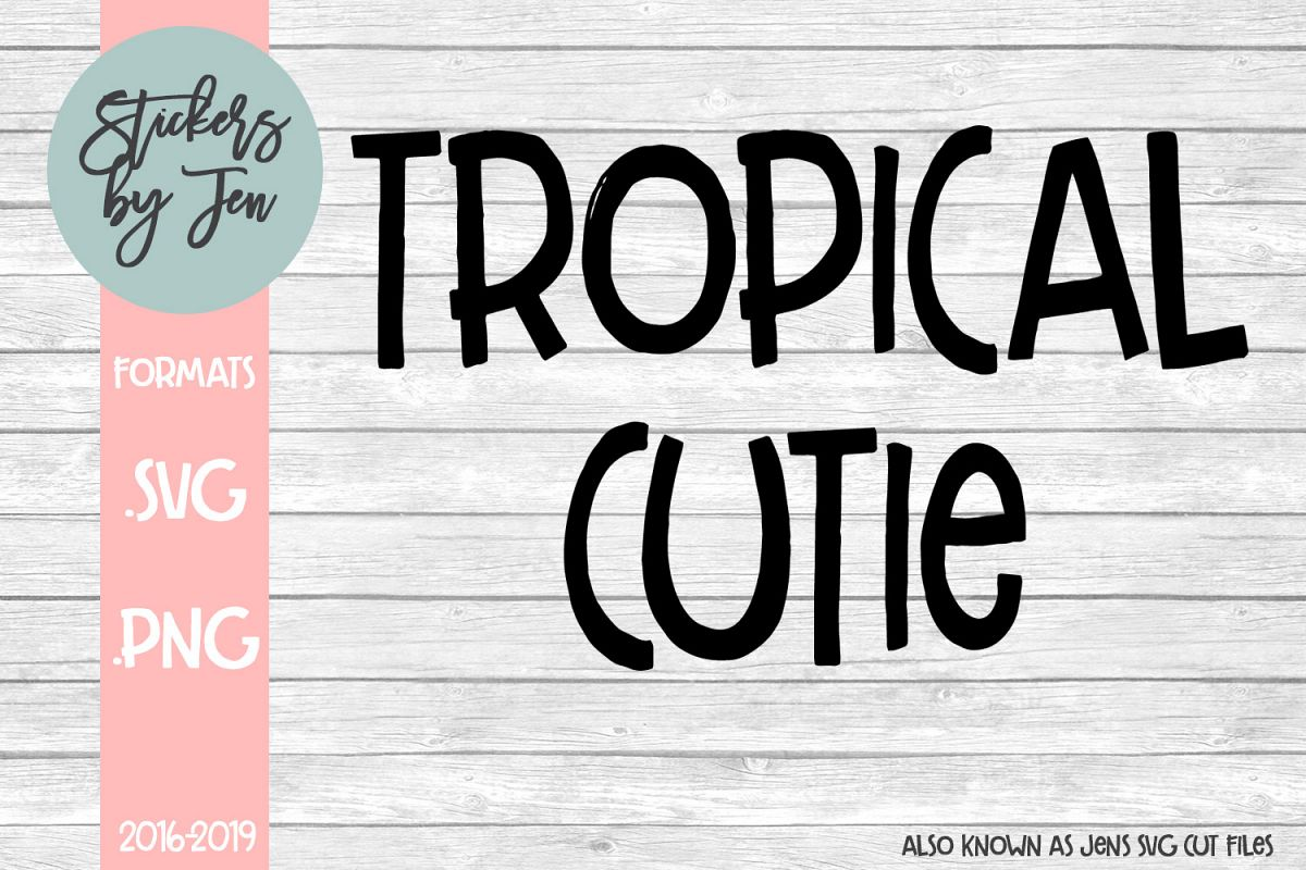 Tropical Cutie SVG Cut File example image 1