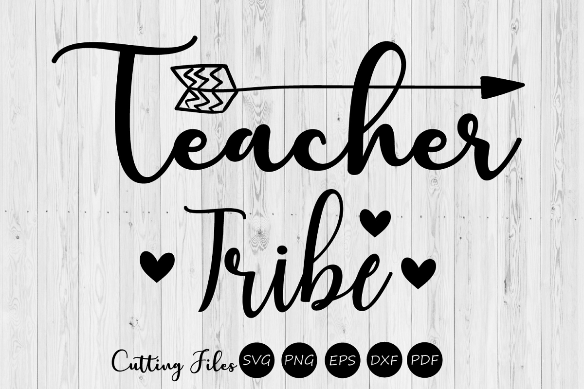 Teacher tribe| SVG cutting files | Cricut |Silhouette | example image 1