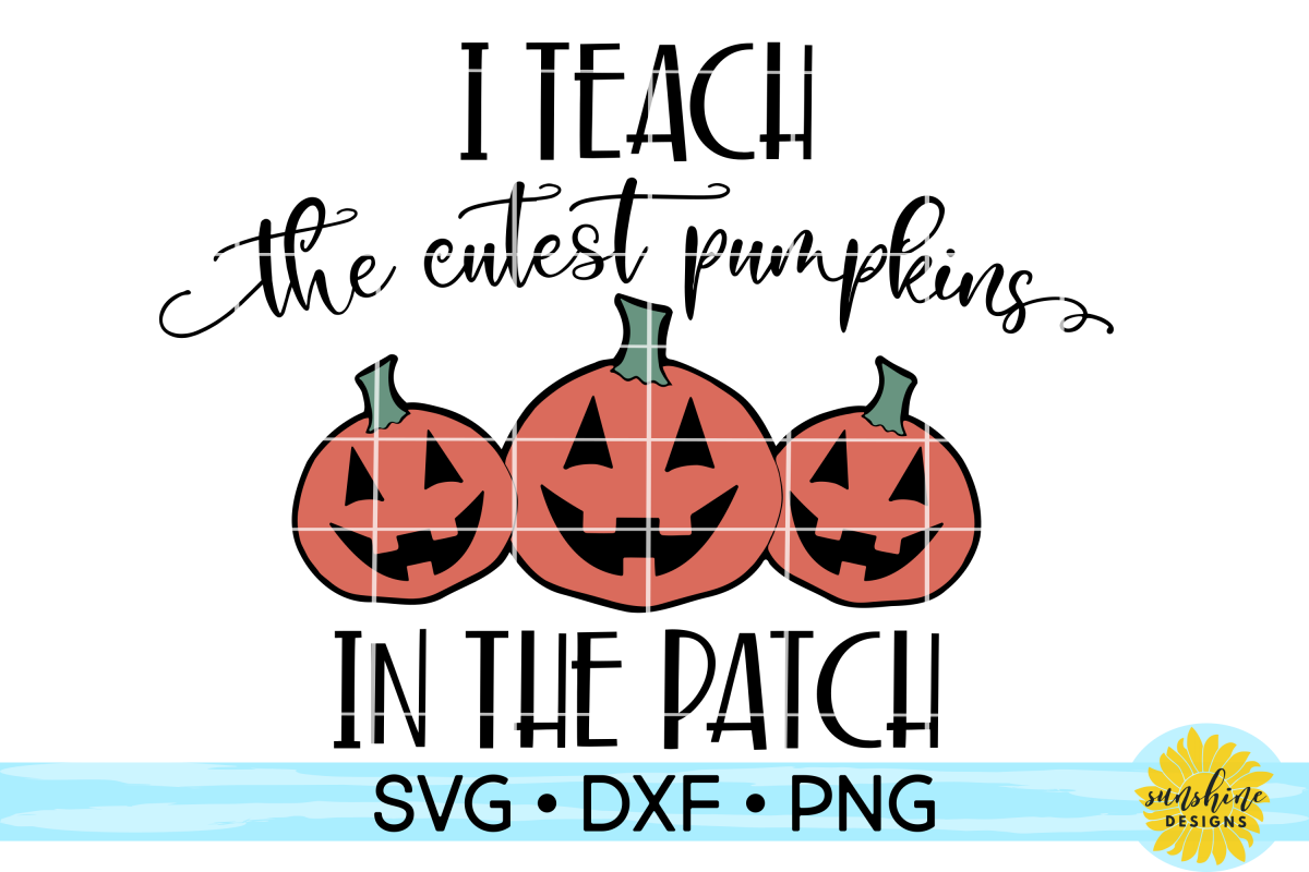 I TEACH THE CUTEST PUMPKINS IN THE PATCH   HALLOWEEN SVG example image 1