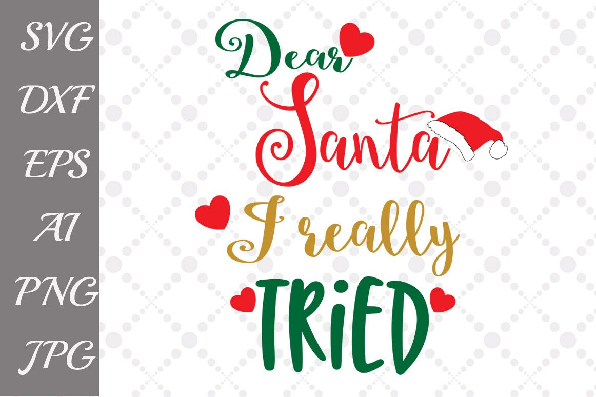 Santa I Really Tried Svg example image 1
