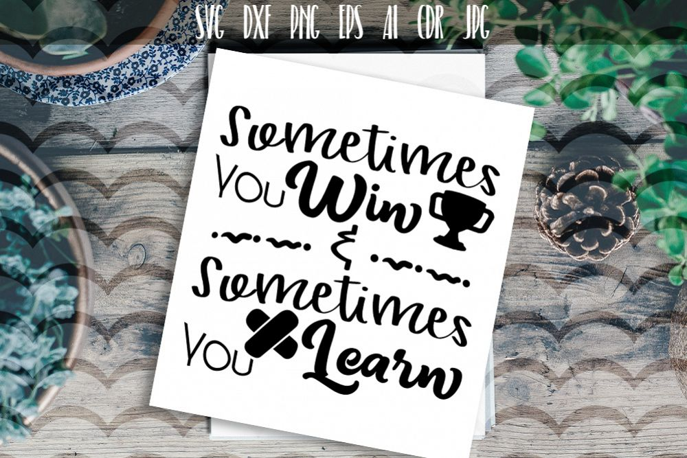 Sometimes you win Vector typography example image 1