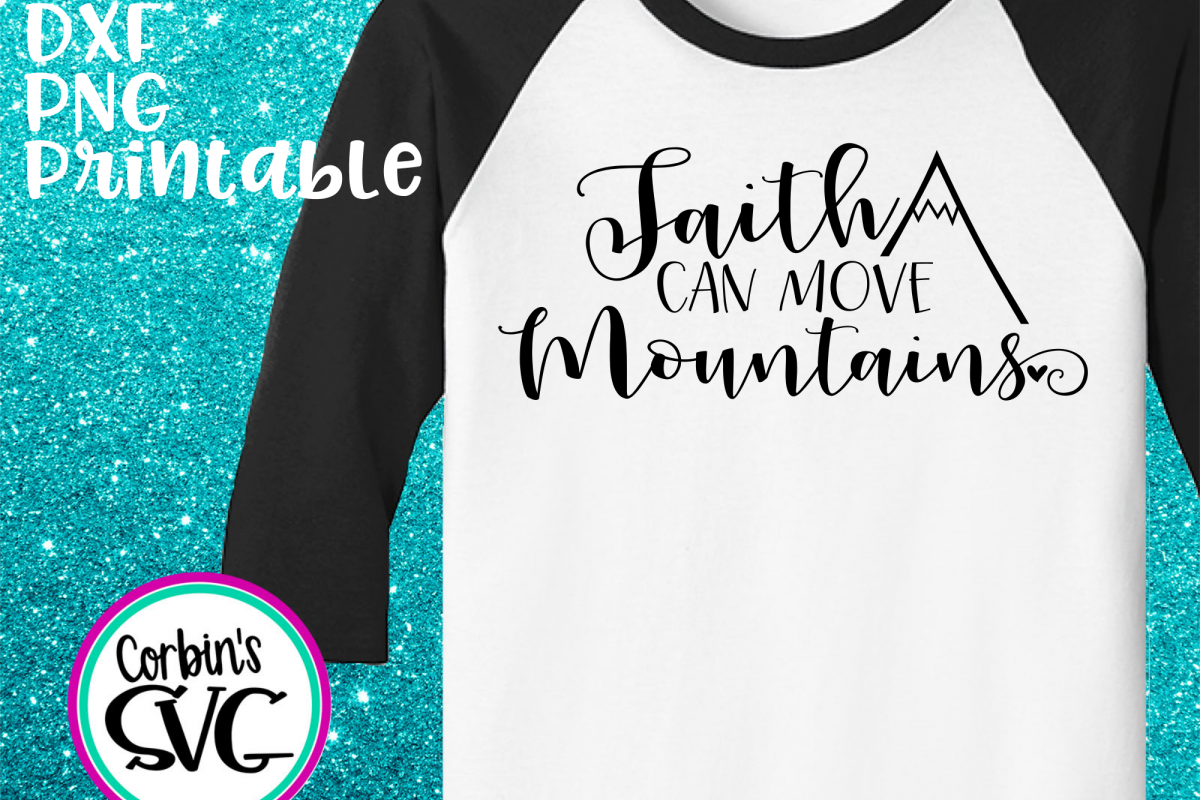 Faith Can Move Mountains example image 1