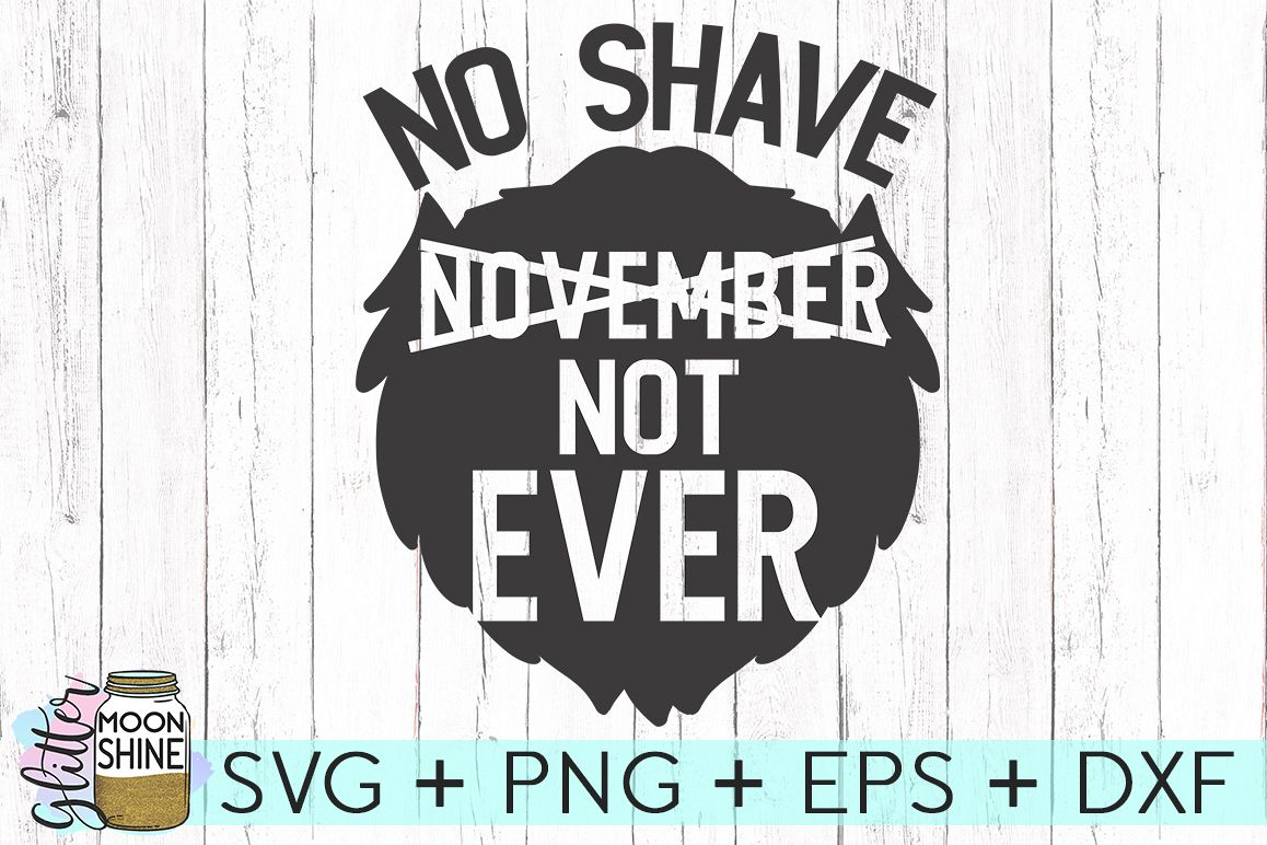 No Shave November SVG DXF PNG EPS Cutting Files example image 1