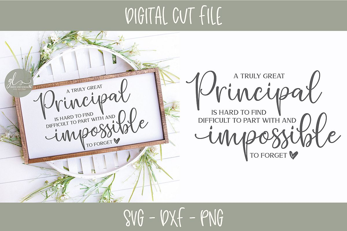A Truly Great Principal Is Hard To Find - SVG Cut File example image 1