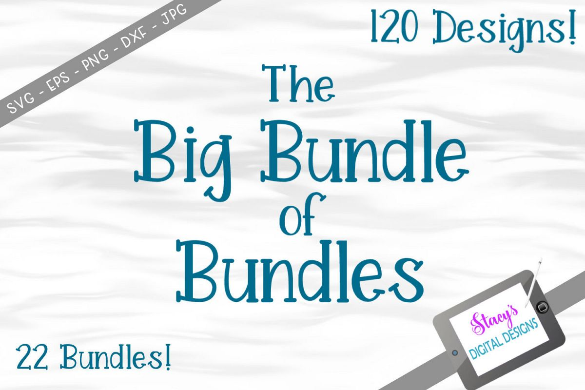 The Big Bundle of Bundles - 120 SVG files from 22 bundles example image 1