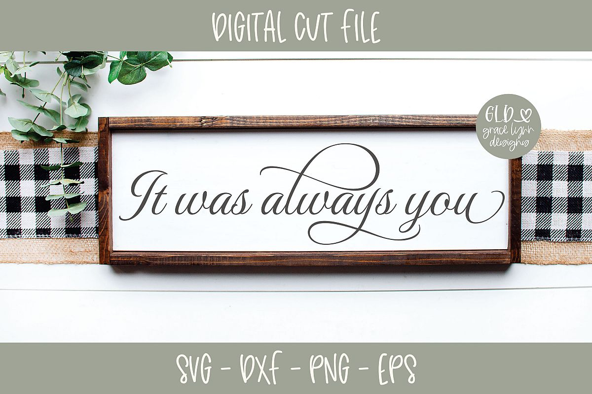 It was always you - Wedding SVG example image 1