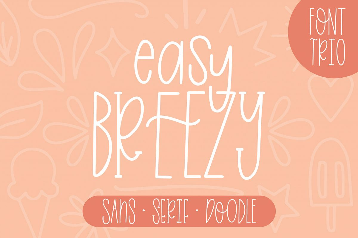 Easy Breezy, Sans Serif Doodle, Hand Lettered Font Trio example image 1