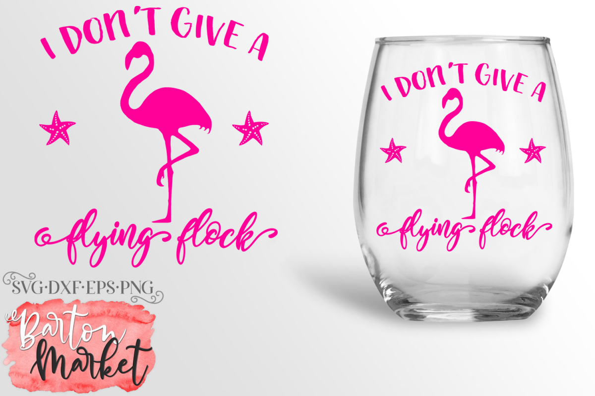 I Don't Give A Flying Flock SVG DXF EPS PNG example image 1