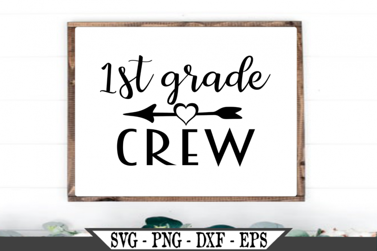 1st Grade Crew for First Grader SVG example image 1