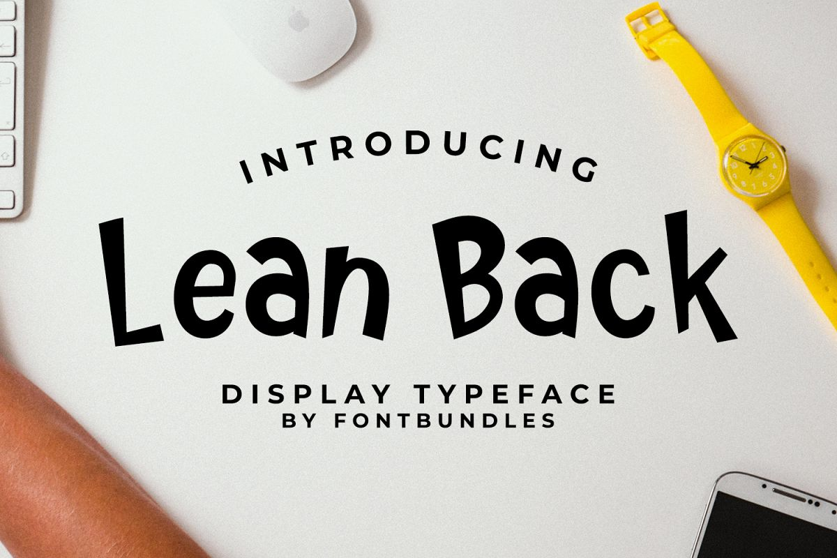 Lean Back example image 1