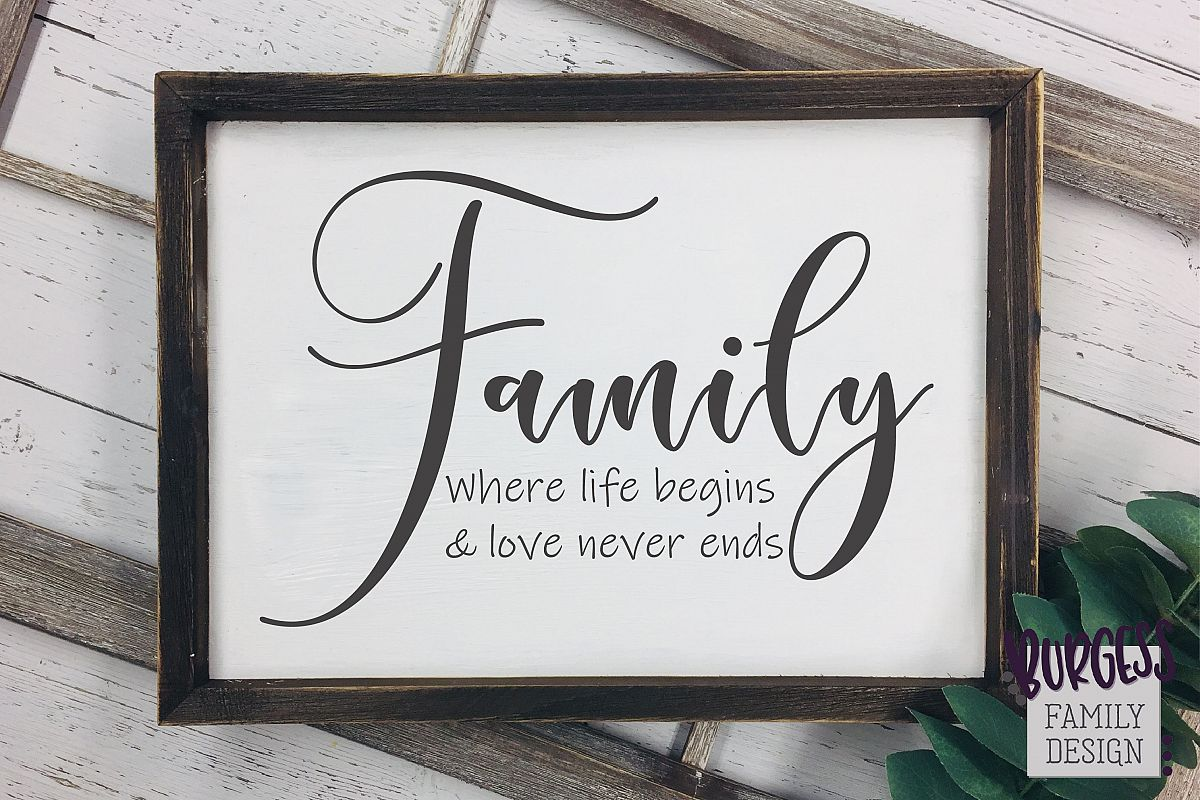 Family where life begins and love never ends|SVG DXF EPS PNG example image 1