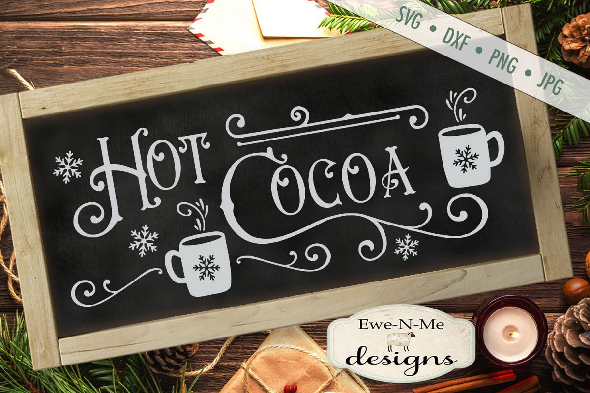 Hot Cocoa - Cocoa Mugs - Winter Christmas - SVG DXF Files example image 1