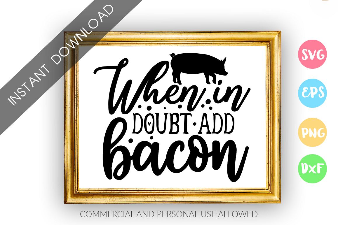 When in doubt add bacon SVG Design example image 1