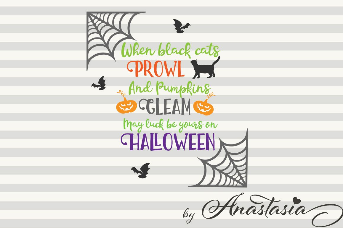 Halloween Quotes Svg.May Luck Be Yours On Halloween Svg Cut File Halloween Quotes Clipart