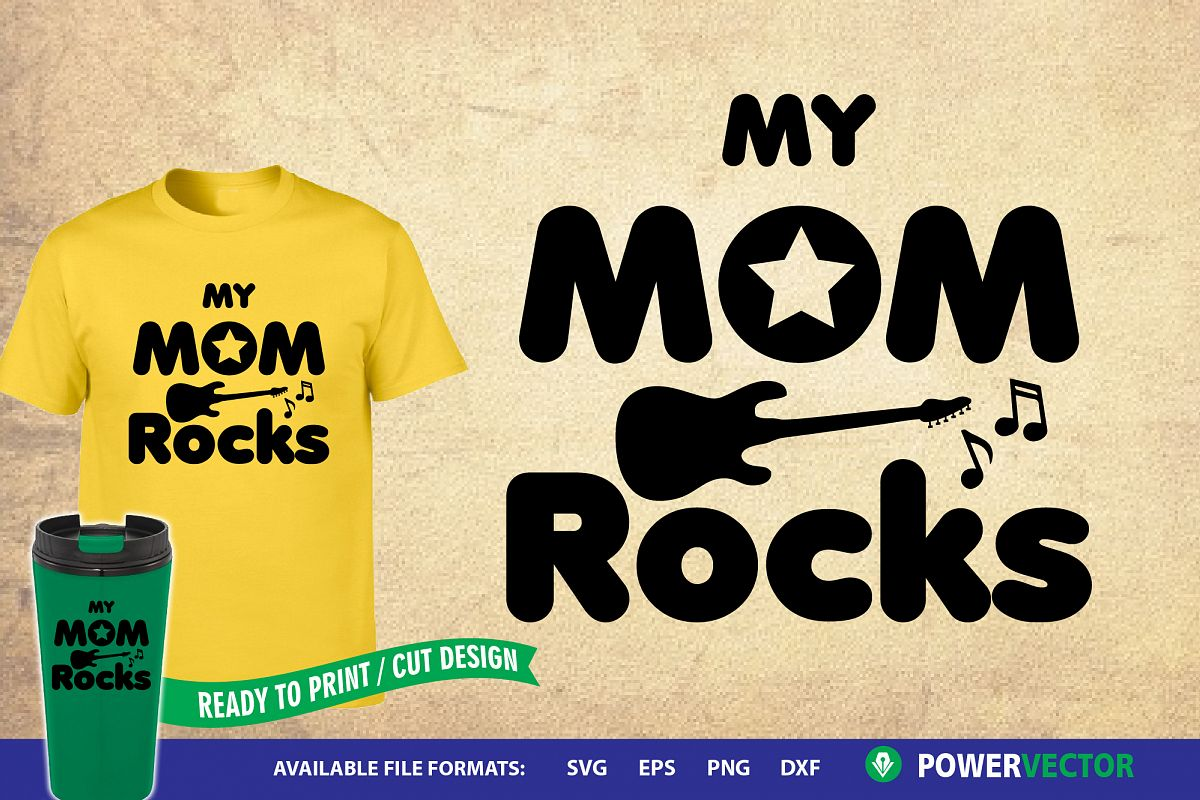 My Mom Rocks | Mother Sayings Svg example image 1