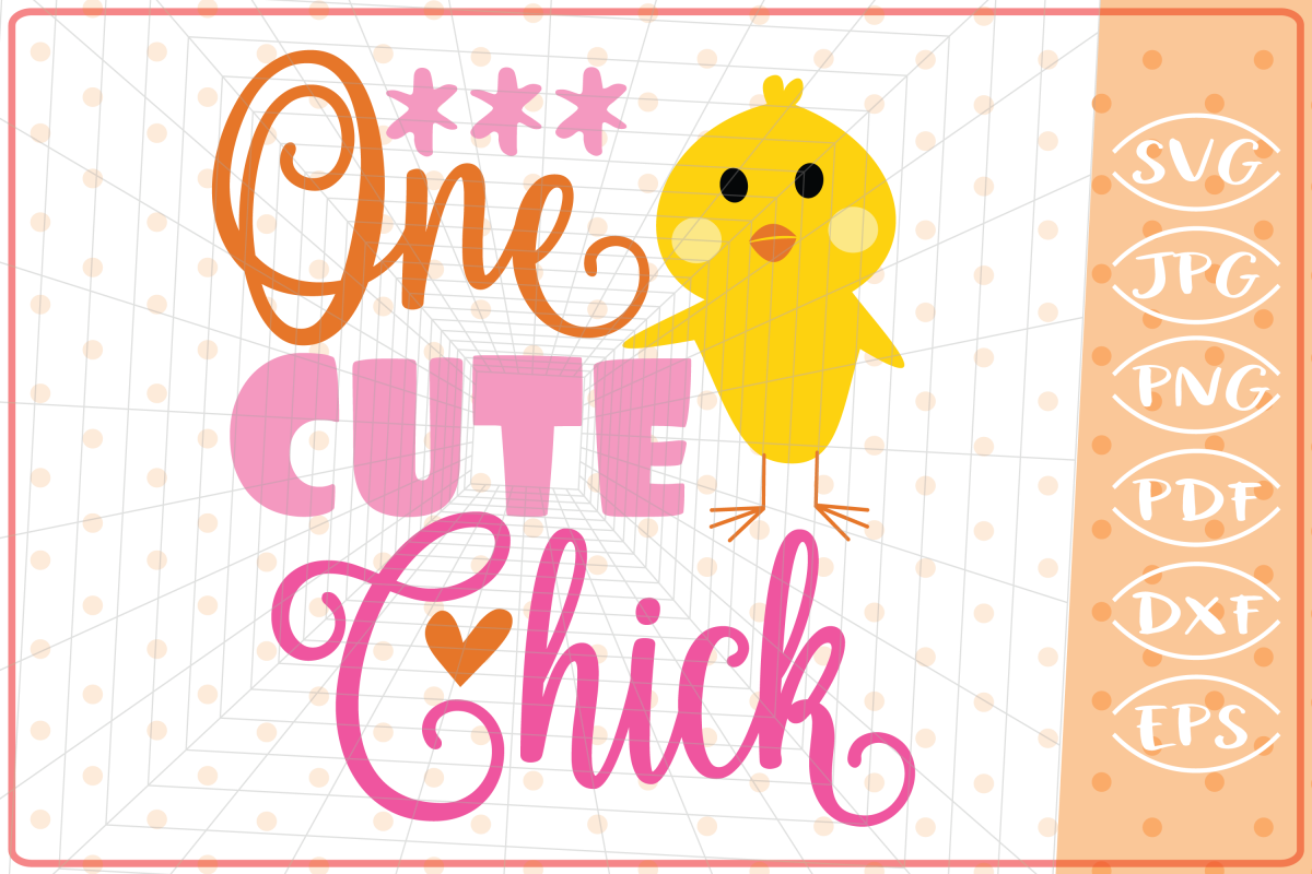 One Cute Chick SVG, Cutting Files, Easter SVG example image 1