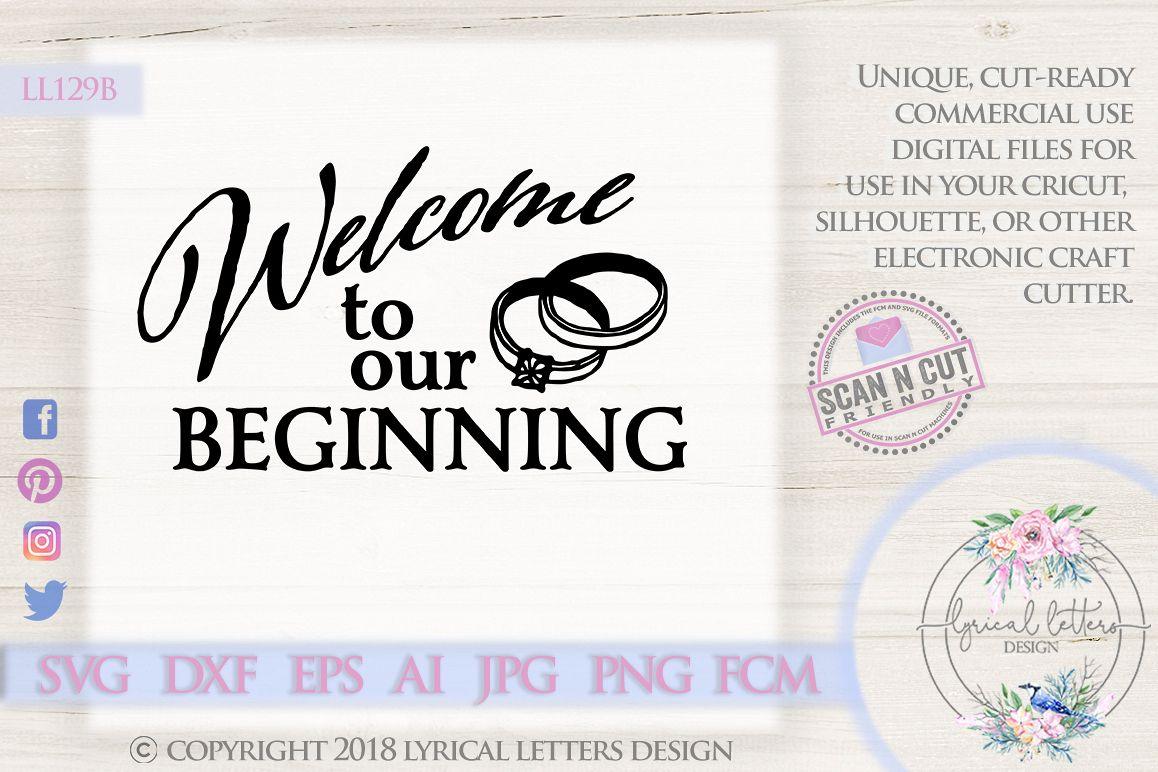 Welcome To Our Beginning Weddding SVG DXF Cut File LL1 example image 1