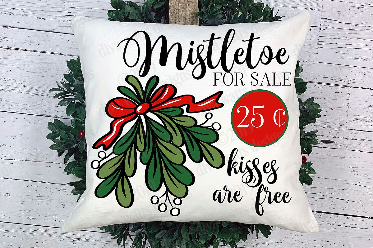 Mistletoe For Sale Kisses Are Free Sign Cutting File example image 1