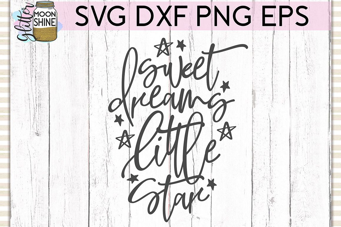 Sweet Dreams Little Star SVG DXF PNG EPS Cutting Files example image 1