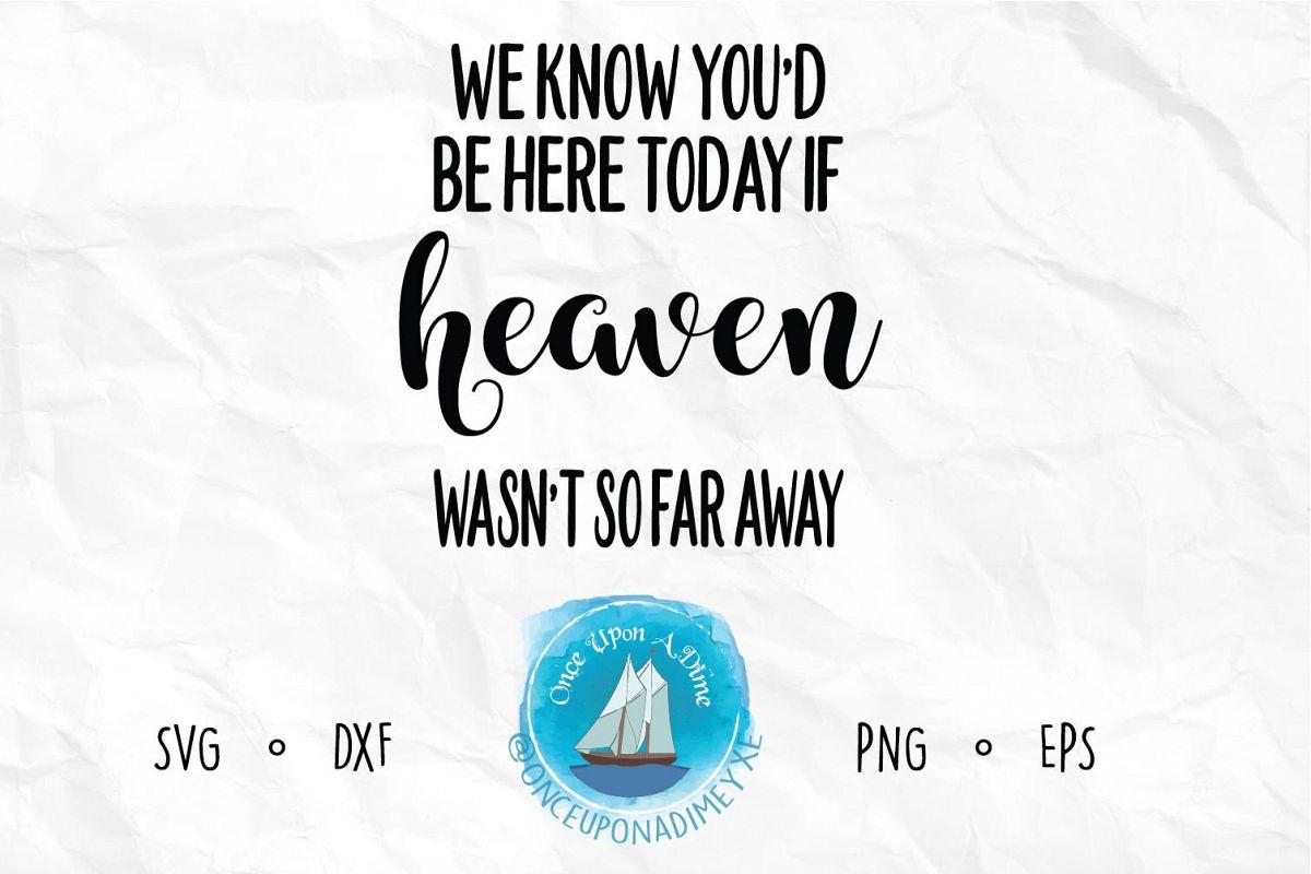 If Heaven Wasn't So Far Away example image 1