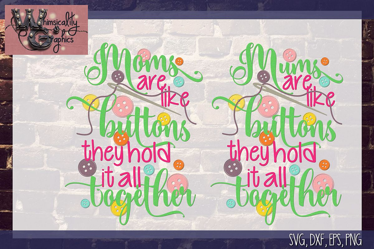 Moms Like Buttons SVG DXF PNG EPS Comm example image 1