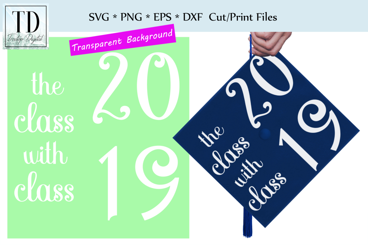 The Class with Class 2019 Grad Cap Design - A Graduation Hat example image 1