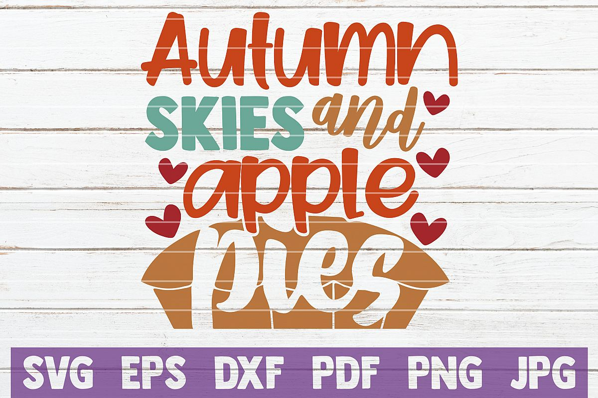 Autumn Skies And Apple Pies SVG Cut File example image 1